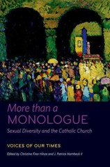 More than a Monologue: Sexual Diversity and the Catholic Church 1st Edition 9780823256587 0823256588