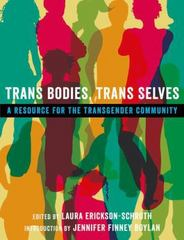 Trans Bodies, Trans Selves: A Resource for the Transgender Community 1st Edition 9780199325368 0199325367