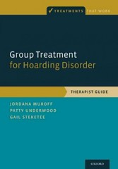 Group Treatment for Hoarding Disorder 1st Edition 9780199340965 019934096X