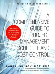 A Comprehensive Guide to Project Management Schedule and Cost Control 1st Edition 9780133572940 0133572943
