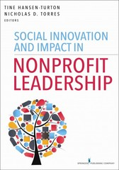 Social Innovation and Impact in Nonprofit Leadership 1st Edition 9780826121783 0826121780