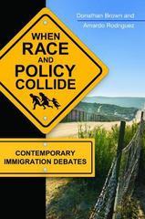 When Race and Policy Collide 1st Edition 9781440831249 1440831246