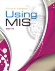 Using MIS 7th Edition 9780133547429 0133547426