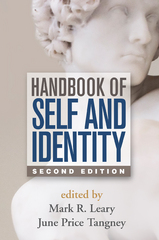 Handbook of Self and Identity 2nd Edition 9781462515370 1462515371