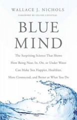 Blue Mind 1st Edition 9780316252089 0316252085