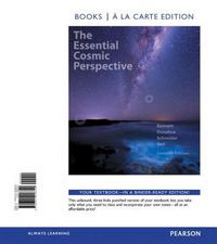 Essential Cosmic Perspective, The, Books a la Carte Edition 7th Edition 9780321928399 0321928393