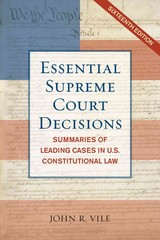 Essential Supreme Court Decisions 16th Edition 9781442225565 1442225564