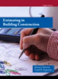Estimating in Building Construction 8th Edition 9780133431100 013343110X