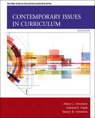 Contemporary Issues in Curriculum 6th Edition 9780133259971 0133259978