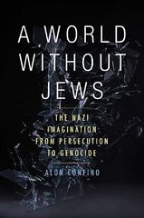 A World Without Jews 1st Edition 9780300188547 0300188544