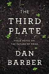 The Third Plate 1st Edition 9781594204074 1594204071