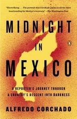 Midnight in Mexico 1st Edition 9780143125532 0143125532