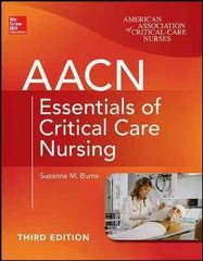 AACN Essentials of Critical Care Nursing, Third Edition 3rd Edition 9780071822794 0071822798