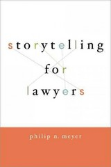 Storytelling for Lawyers 1st Edition 9780195396638 0195396634