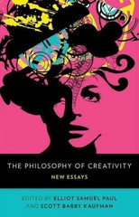 The Philosophy of Creativity: New Essays 1st Edition 9780199836970 0199836973