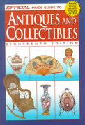 The Official Price Guide to Antiques and Collectibles 18th edition 9780676601855 0676601855