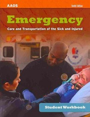 Emergency Care and Transportation of the Sick and Injured Student Workbook 10th Edition 9781284045093 1284045099