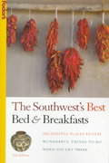The Southwest&s Best Bed and Breakfasts 3rd edition 9780679034360 0679034366