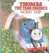 Thomas the Tank Engine's Noisy Trip 0 9780679800835 0679800832