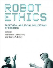 Robot Ethics 1st Edition 9780262526005 026252600X