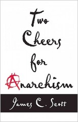 Two Cheers for Anarchism 1st Edition 9780691161037 0691161038