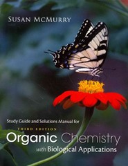 Study Guide with Solutions Manual for McMurry's Organic Chemistry: With Biological Applications, 3rd 3rd Edition 9781305087972 1305087976