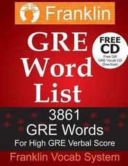 GRE Word List: 3861 GRE Words for High GRE Verbal Score 1st Edition 9781492265733 149226573X