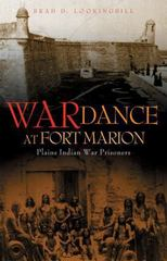 War Dance at Fort Marion 1st Edition 9780806144672 080614467X