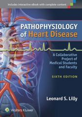 Pathophysiology of Heart Disease 6th Edition 9781451192759 1451192754