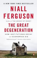 The Great Degeneration 1st Edition 9780143125525 0143125524