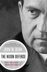 The Nixon Defense 1st Edition 9780670025367 0670025364
