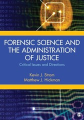 Forensic Science and the Administration of Justice 1st Edition 9781452276885 1452276889