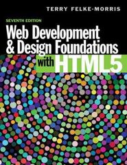 Web Development and Design Foundations with HTML5 7th Edition 9780133742206 0133742202