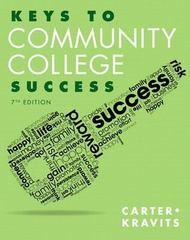 Keys to Community College Success 7th Edition 9780321918536 0321918533