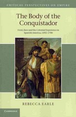 The Body of the Conquistador 1st Edition 9781107693296 1107693292