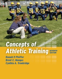 Concepts of Athletic Training 7th Edition 9781284022155 1284022153