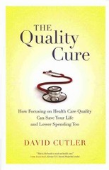 The Quality Cure 1st Edition 9780520282001 0520282000