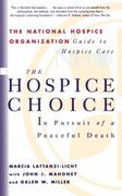 The Hospice Choice 0 9780684822693 0684822695