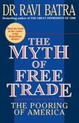 The Myth of Free Trade 0 9780684833552 0684833557