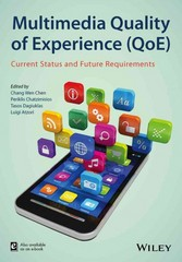 Multimedia Quality of Experience (QoE) 1st Edition 9781118483916 111848391X