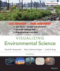 Visualizing Environmental Science 4th Edition 9781118176863 1118176863