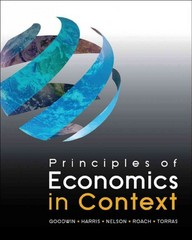 Principles of Economics in Context 1st Edition 9780765638823 0765638827