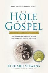 The Hole in Our Gospel 1st Edition 9780849922091 0849922097