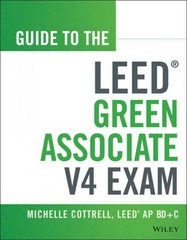 Guide to the LEED Green Associate V4 Exam 2nd Edition 9781118870310 111887031X