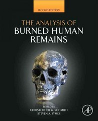 The Analysis of Burned Human Remains 2nd Edition 9780128004517 0128004517