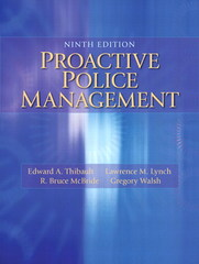 Proactive Police Management 9th Edition 9780133598438 0133598438