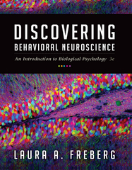 Discovering Behavioral Neuroscience 3rd Edition 9781305088702 1305088700