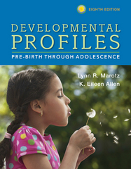 Developmental Profiles 8th Edition 9781305088313 130508831X