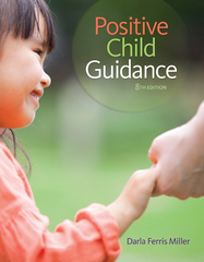Positive Child Guidance 8th Edition 9781305088993 1305088999