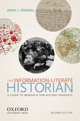The Information-Literate Historian 2nd Edition 9780199370573 0199370575